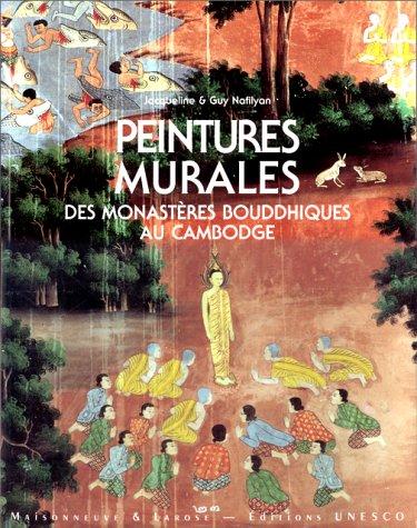 PEINTURES MURALES DES MONASTERES BOUDDHIQUES AU CAMBODGE