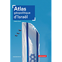 Atlas géopolitique d'Israël (Atlas Monde)