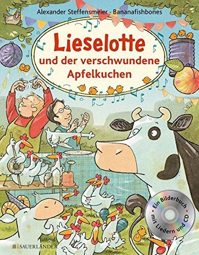 Lieselotte und der verschwundene Apfelkuchen Buch mit CD -