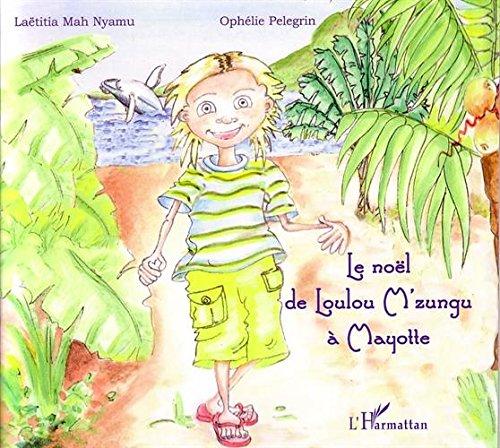 Le Noël de Loulou M'zungu à Mayotte