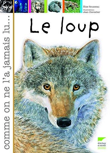 Le Loup par Elise Rousseau