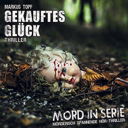 Mord in Serie (20) Gekauftes Glück - Contendo Media 2015