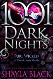 Pure Wicked: A Wicked Lovers Novella (1001 Dark Nights)
