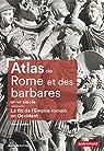 Atlas de Rome et des barbares IIIe-VIe siècle par Inglebert