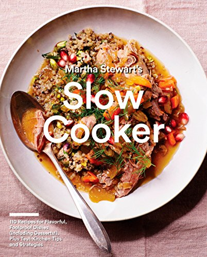 Martha Stewart's Slow Cooker (Martha Stewart Living Magazine)