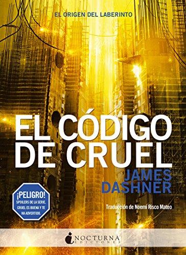 El Codigo De Cruel (Literatura Mágica) por James Dashner
