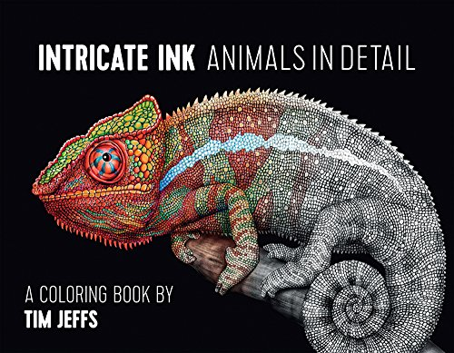Intricate Ink  Animals in Detail a Coloring Book by Tim Jeff