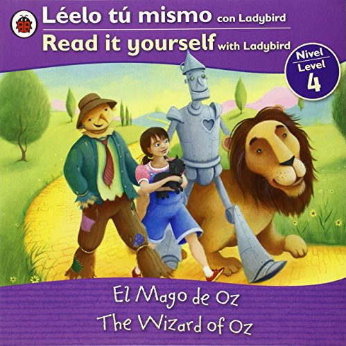 El Mago de Oz/The Wizard of Oz (Leelo Tu Mismo Con Ladybird/Read It Yourself With Ladybird: Level 4)