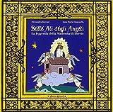 Sulle ali degli angeli. La leggenda della Madonna di Loreto