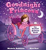 Goodnight Princess: The Perfect Bedtime Book!