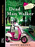 Front cover for the book Dead Man Walker by Duffy Brown