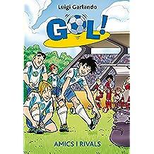 Gol 23. Amics i rivals (Llibres digitals)