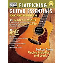 Flatpicking Guitar Essentials: Folk and Bluegrass (Acoustic Guitar Magazine's Private Lessons)