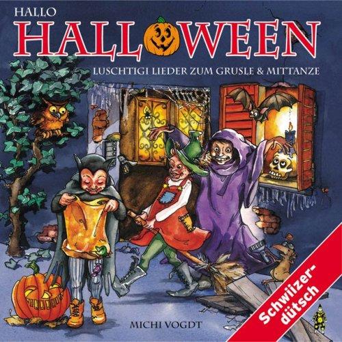Hallo Halloween: Mundart/Schweizerdeutsch (Cd Halloween Hallo)