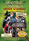 Master Crook's Crime Academy 3
