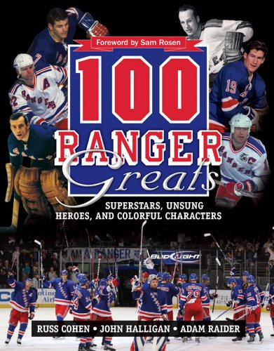 100 Ranger Greats: Superstars, Unsung Heroes and Colorful Characters por Russ Cohen