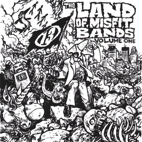 The Land of Misfit Bands: Volume One