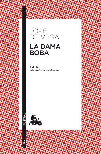 La dama boba (Teatro) por Lope de Vega
