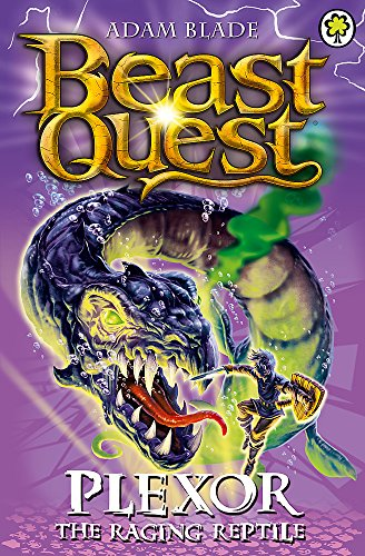 Plexor the Raging Reptile: Series 15 Book 3 (Beast Quest)