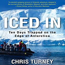 Iced In: Ten Days Trapped on the Edge of Antarctica