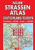 Neuer Straßenatlas Deutschland/Europa 2013/2014: Deutschland 1 : 300 00, Europa 1 : 3 000 000 - .