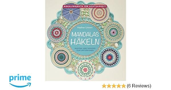 Mandala häkeln: Amazon.de: HAAFNER LINSSEN: Bücher