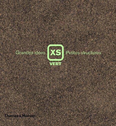XS Vert- Grandes idées, petites structures