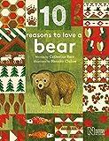 10 Reasons to Love... a Bear