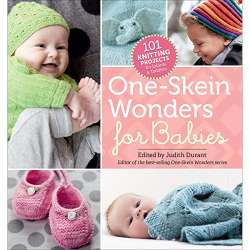 One-Skein Wonders for Babies -