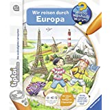 tiptoi® Wir reisen durch Europa (tiptoi® Wieso? Weshalb? Warum?, Band 14)