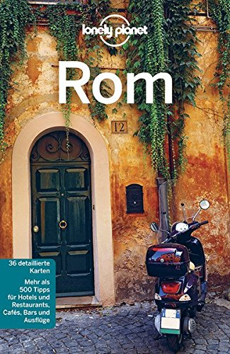 Preisvergleich Produktbild Lonely Planet Reiseführer Rom (Lonely Planet Reiseführer Deutsch)
