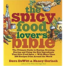 Spicy Food Lover's Bible
