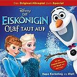 Die Eiskönigin - Olaf taut auf (Das Original-Hörspiel zum Film)