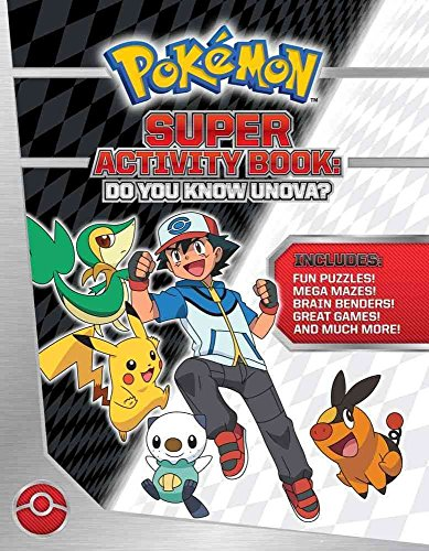 [(Pokemon Super Activity Book: Do You Know Unova?)] [By (author) Pikachu Press] published on (October, 2013)