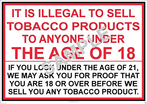 IT IS ILLEGAL TO SELL TOBACCO PR...