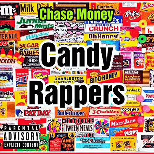 Candy Rappers [Explicit]