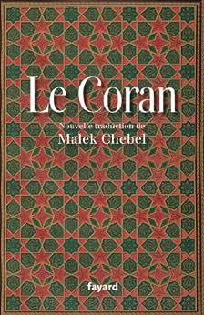 Le Coran (Religieux) par [Chebel, Malek]