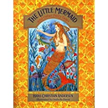 The Little Mermaid and Other Fairy Tales by Hans Christian Andersen (1998-10-01)