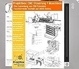 CNC Steuerung & Maschinen: Deine Projektbox inkl. 298 Original-Patenten bringt Dich mit Spaß hinter die Geheimnisse der Technik!