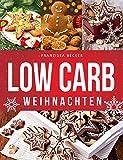 Low Carb Weihnachten: Hausgemachte Plätzchen und Co., mit Gelinggarantie