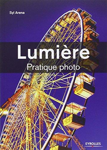 Lumire : Pratique photo