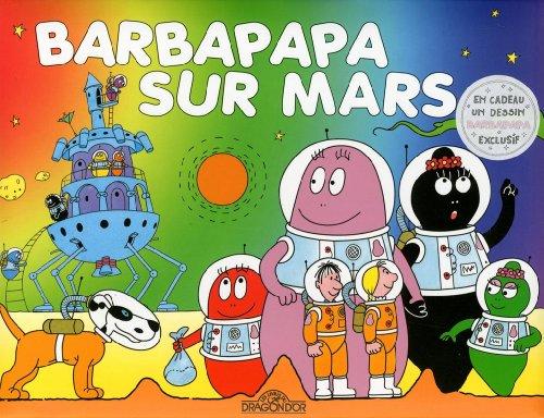 "<a href=""/node/4965"">Barbapapa sur Mars</a>"