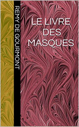 LeLivredes masques (Version complète tomes 1 et 2)