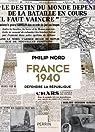 France 1940, défendre la République par NORD