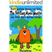 The Very Long Named Monster and other short bedtime stories for kids: A compilation of short illustrated bedtime stories with moral lessons (For preschoolers and kids ages 3-5 and above )
