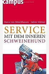 Service mit dem inneren Schweinehund Gebundene Ausgabe