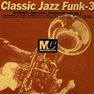 Classic mastercuts jazz funk volume 3 music for Classic house mastercuts vol 3