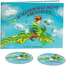 Schandmäulchens Abenteuer (Limited Deluxe Edition) Kinderbuch mit Hörspiel, Lieder-CD und Noten