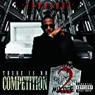There Is No Competition 2: The Grieving Music Mixtape (Explicit Version) [Explicit]