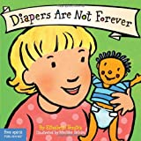 Best Behavior Board Book Series - Diapers Are Not Forever (Board Book) Review